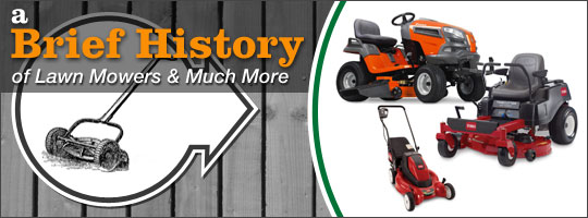 A Brief History of Lawn Mowers and Much More