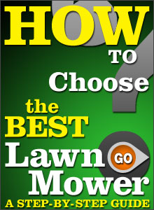 How to Choose the Best Lawn Mower for your needs. A Step by Step Guide. Click to start.